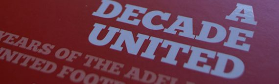 Anniversary Book Printing – Adelaide United Football Club